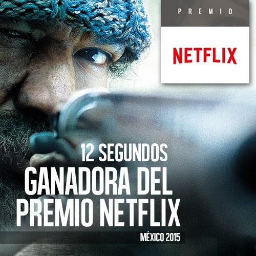 12 Segundos Premio Netflix